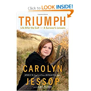 Triumph: Life After the Cult--A Survivor's Lessons
