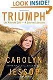 Triumph: Life After the Cult--A Survivor's Lessons