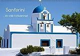 Santorini (Wandkalender 2017 DIN A2 quer): Santorini - die wilde Kykladeninsel (Monatskalender, 14 Seiten ) (CALVENDO Orte)