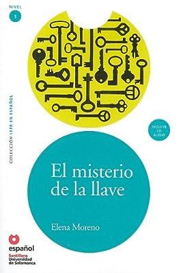 El misterio de la llave. Leer en espanol, Nivel 1 (Book +CD) (Coleccion Leer En Espanol Nivel 1)