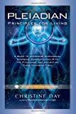 img - for Pleiadian Principles for Living: A Guide to Accessing Dimensional Energies, Communicating With the Pleiadians, and Navigating These Changing Times book / textbook / text book