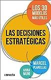 Las Decisiones Estratégicas (CONECTA)