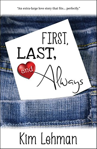 First, Last, And Always by Kim Lehman ebook deal