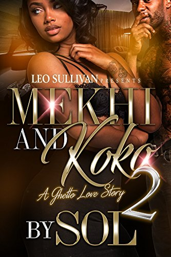 Mekhi & KoKo 2: A Ghetto Love Story cover