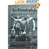 The Son of a Boilermaker