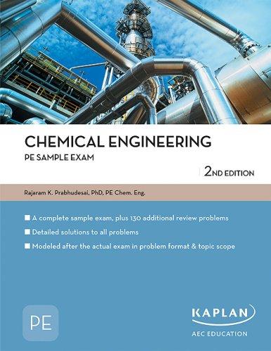 Chemical Engineering PE Sample Exam (PE Exam Preparation)