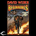 Beginnings: Worlds of Honor #6 (       UNABRIDGED) by David Weber, Charles E. Gannon, Timothy Zahn, Joelle Presby Narrated by Allyson Johnson, David Marantz, Kevin T. Collins, Lauren Fortgang, LJ Ganser