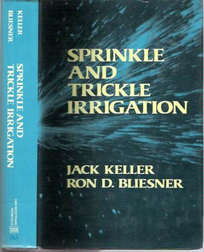 Sprinkle and Trickle Irrigation (AVI Books)
