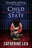 Book cover image for Child of the State (An Elizabeth McClaine Thriller Book 2)