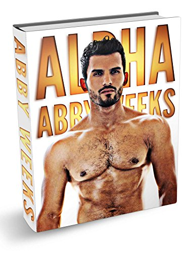 Abby Weeks - Alpha 1-5: The Complete Collection