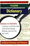 img - for Folens Dictionary: Combined Dictionary and Thesaurus (Folens Dictionaries) book / textbook / text book