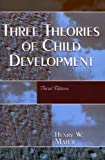 img - for By Henry W. Maier - Three Theories Of Child Development: 3rd (third) Edition book / textbook / text book