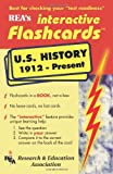United States History 1912-Present Interactive Flashcards Book (Flash Card Books) (0878911669) by The Editors of REA