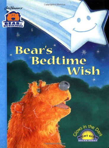 Bear'S Bedtime Wish (Bear In The Big Blue House (Hardcover Simon & Schuster)) front-492797