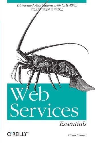 Web Services Essentials (O'Reilly XML) by Cerami, Ethan published by O'Reilly Media (2002)