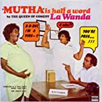 Mutha is Half a Word | La Wanda Page