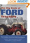 The Big Book of Ford Tractors: The Co...