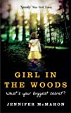 Girl in the Woods:  Whats Your Biggest Fear?