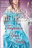 The Temptation of Your Touch (Burke Brothers Book 2)