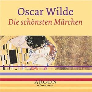 Wilde - Die schönsten Märchen Hörbuch