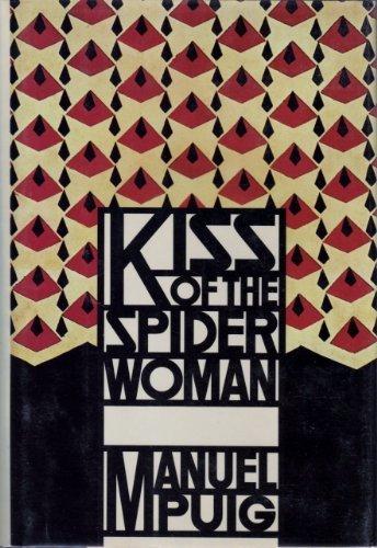 El Beso De La Mujer Arana / Kiss of the Spider Woman