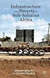 img - for Infrastructure and Poverty in Sub-Saharan Africa book / textbook / text book