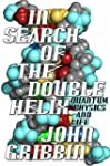 In Search of the Double Helix (Englis...