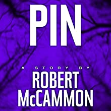 Pin (       UNABRIDGED) by Robert McCammon Narrated by Bronson Pinchot