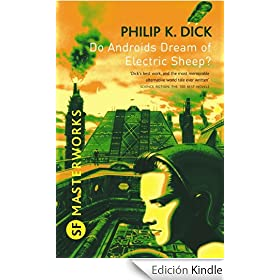Do Androids Dream Of Electric Sheep?: The novel which became 'Blade Runner' (S.F. MASTERWORKS)