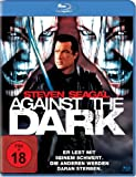 Against the Dark [Blu-ray]