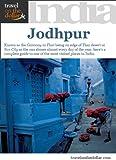 Jodhpur, Rajasthan, India (India Travel Guides) (English Edition)