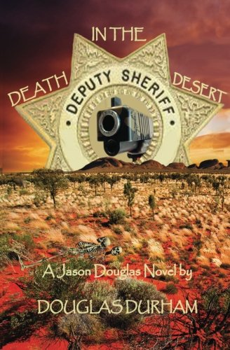 Death In The Desert ~ A Jason Douglas Novel