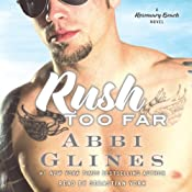 Rush Too Far | [Abbi Glines]