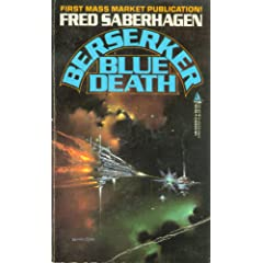 Berserker: Blue Death by Fred Saberhagen