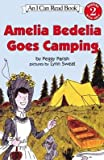 img - for Amelia Bedelia Goes Camping   [AMELIA BEDELIA GOES CAMPING H-] [Prebound] book / textbook / text book