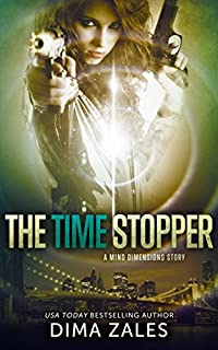 The Time Stopper by Dima Zales ebook deal