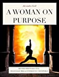 A Woman On Purpose