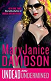 Undead and Undermined (Undead/Queen Betsy) (0425241270) by Davidson, MaryJanice
