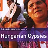 echange, troc  - The Rough Guide to the Music of Hungarian Gypsies