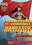 Communist Manifesto (Illustrated) - Chapter Four: The Communists
