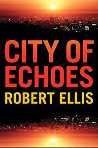 City Of Echoes by Robert Ellis ebook deal
