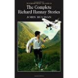 The Complete Richard Hannay Stories: The Thirty-Nine Steps, Greenmantle, Mr Standfast, The Three Hostages, The Island of Sheep (Wordsworth Classics)by John Buchan