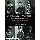 German Swords of World War II: A Photographic Reference, Vol. 1: Army