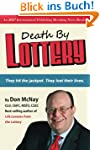 Death By Lottery: They hit the jackpo...