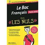 Le Bac Français toutes séries pour les nuls