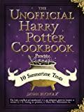 img - for The Unofficial Harry Potter Cookbook Presents: 10 Summertime Treats book / textbook / text book