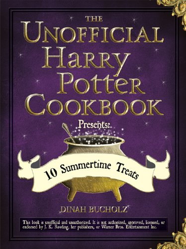 Free Kindle Book : The Unofficial Harry Potter Cookbook Presents: 10 Summertime Treats