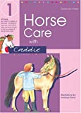 Horse Care with Caddie (Bk.1)