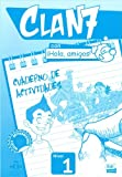 img - for Clan 7 Con Hola Amigos!: Exercieses Book Level 1 (Spanish Edition) book / textbook / text book