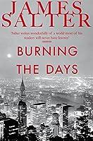 Burning the Days (English Edition)